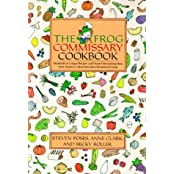 The Frog Commissary Cookbook by Steven Poses (1985-10-11)