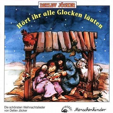 Hört ihr alle Glocken läuten (Advents- und Weihnachtslieder) (Weihnachten Läuten Glocken)