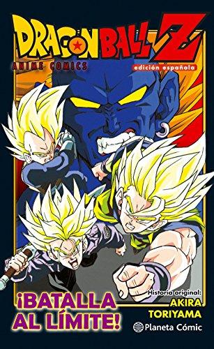 Descargar Libro Dragon Ball Z Anime Comic ¡Batalla al límite! (DRAGON BALL PELÍCULAS) de Akira Toriyama