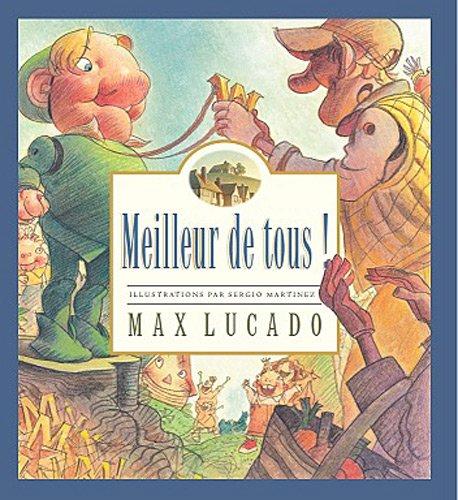 Meilleur de tous par Max Lucado