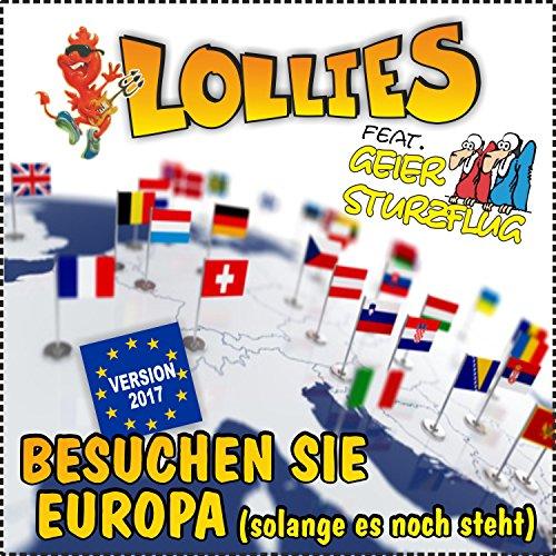 Besuchen Sie Europa (Solange es noch steht) (Version 2017)