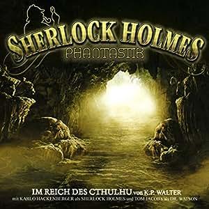 Sherlock Holmes Phantastik 03-Im Reich des C'thulhu