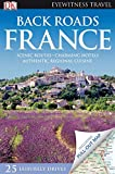Back Roads France (Eyewitness Travel Back Roads)