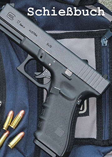 Schießbuch für Sportschützen und Behörden - Glock 17 gen4 -