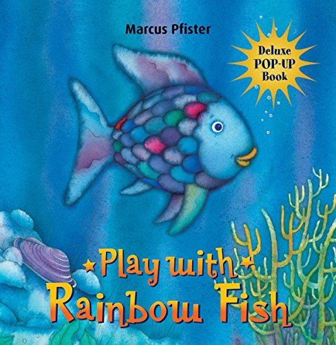 The Rainbow Fish: A Pop-up Book
