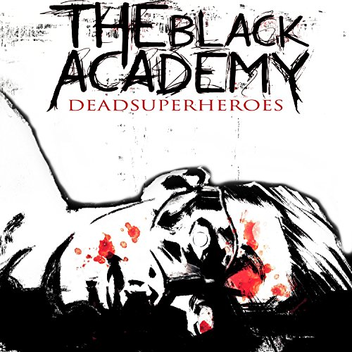 DeadSuperHeroes [Explicit]