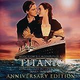 Titanic: Original Motion Picture Soundtrack - Anniversary Édition