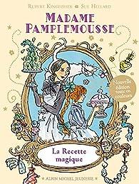Madame Pamplemousse et ses fabuleux délices par Rupert Kingfisher