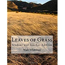 Leaves of Grass: Student and Teacher Edition