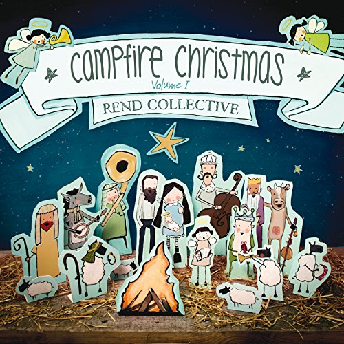 Campfire Christmas (Vol. 1): Rend Collective: Amazon.co.uk: MP3 ...