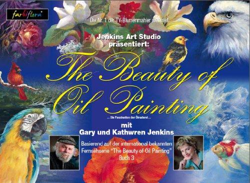 Die Faszination der Ölmalerei Buch 3