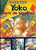 Yoko mischt die Schule auf [Illustrierte Ausgabe / Großdruck] (Kinderbuch)
