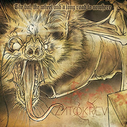 Zatokrev: The Bat,the Wheel and a Long Road to Nowhere (Audio CD)