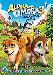 Alpha and Omega 3 - The Great Wolf Games [DVD]