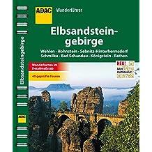 ADAC Wanderführer Elbsandsteingebirge inklusive Gratis Tour App: Wehlen Hohnstein Sebnitz-Hinterhermsdorf Schmilka Königstein Rathen