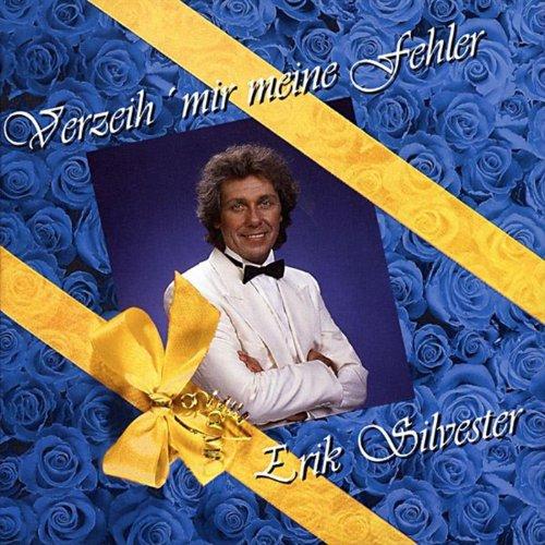 Verzeih mir meine Fehler - Erik Silvester jetzt als MP3