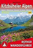 Kitzbüheler Alpen: Alpbach - Wildschönau - Brixental - St. Johann - Pillerseetal. 62 Touren. Mit GPS-Daten (Rother Wanderführer) - Sepp Brandl