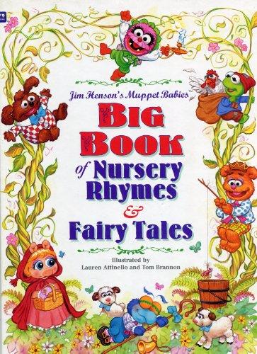 Jim Henson's Muppet Babies Big Book of Nursery Rhymes & Fairy Tales