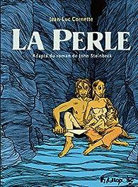 La perle (BD) par Jean-Luc Cornette