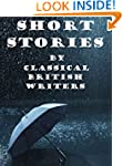 47 Short Stories by British Classical...