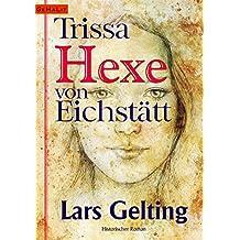 Trissa, Hexe von Eichstätt