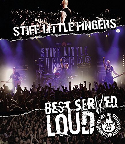 stiff-little-fingers-best-served-loud-live-at-barrowlands-blu-ray