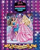 Barbie - Eine Prinzessin im Rockstar-Camp: Buch zum Film mit Hologrammbild