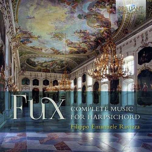 Johann Joseph Fux : Intégrale de l'uvre pour clavecin. Ravizza.