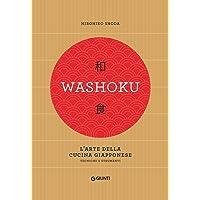 Washoku  L  39 arte della cucina giapponese  Tecniche e strumenti