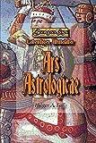 Ars Astrologicae. DragonSys - Lebendiges Mittelalter (DragonSys - Lebendiges Mittelalter / Einfach - Besser - Wissen) - Holger A. Faß