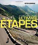 Ultimate Etapes: Ride Europe's Greate...