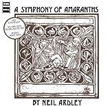 Neil Ardley: A Symphony of Amaranths (Audio CD)