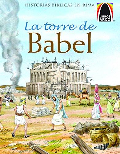 La Torre de Babel (Arch Books (Paperback)) por Martha Streufert Jander