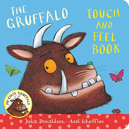 My First Gruffalo: Touch-and-Feel por Julia Donaldson