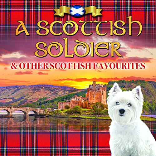 A Scottish Soldier & Other Sco...