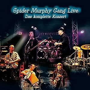 Spider Murphy Gang Live - Das komplette Konzert