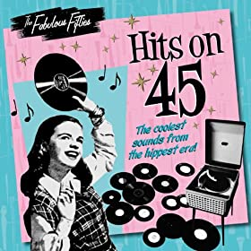 The Fabulous Fifties - Hits on 45