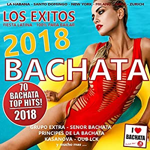 bachata: Bachata 2018 - Los Exitos