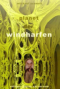 Planet der Windharfen von [Szameit, Michael]