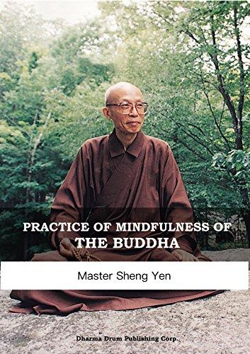 Practice of mindfulness of the buddha: 念佛生淨土 (English Edition) por Master Sheng Yen