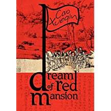 A Dream of Red Mansion: Complete and Unexpurgated (English Edition)