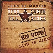 Ev Vivo: Live in Japan by Afro-Cuban All Stars, Juan De Marcos (2004-06-22)