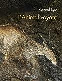 L'Animal voyant - Art rupestre d'Afrique australe