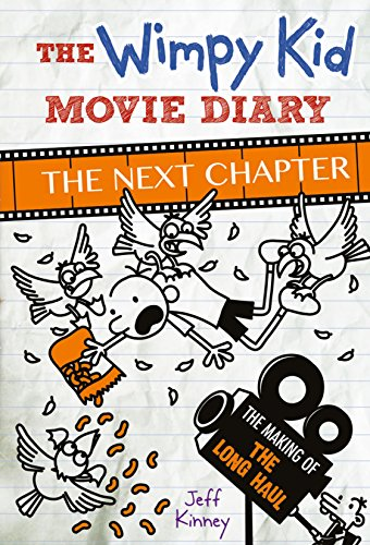 The Wimpy Kid Movie Diary: The Next Chapter (Diary of a Wimpy Kid) (English Edition)