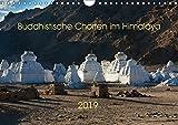 Buddhistische Chörten im Himalaya (Wandkalender 2019 DIN A4 quer): Chörten im Himalaya - buddhistische Kultbauten (Monatskalender, 14 Seiten ) (CALVENDO Natur)