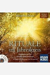 Rituale im Jahreskreis (2 Audio-CDs): Meditationen für Körper, Seele und Erde. Hörbuch mit Einführung in die Ritualarbeit Audio CD