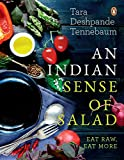 #3: An Indian Sense of Salad: Eat Raw, Eat More