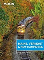 Moon Maine, Vermont & New Hampshire (Travel Guide)