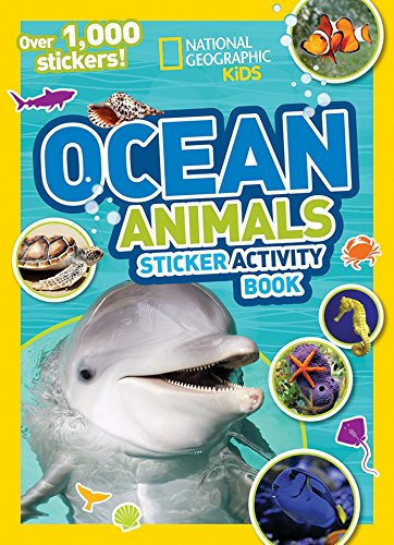 National Geographic Kids Ocean Animals Sticker Activity Book: Over 1,000 Stickers! (NG Sticker Activity Books) -