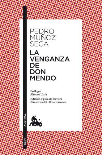 La venganza de Don Mendo (Teatro) por Pedro Muñoz Seca